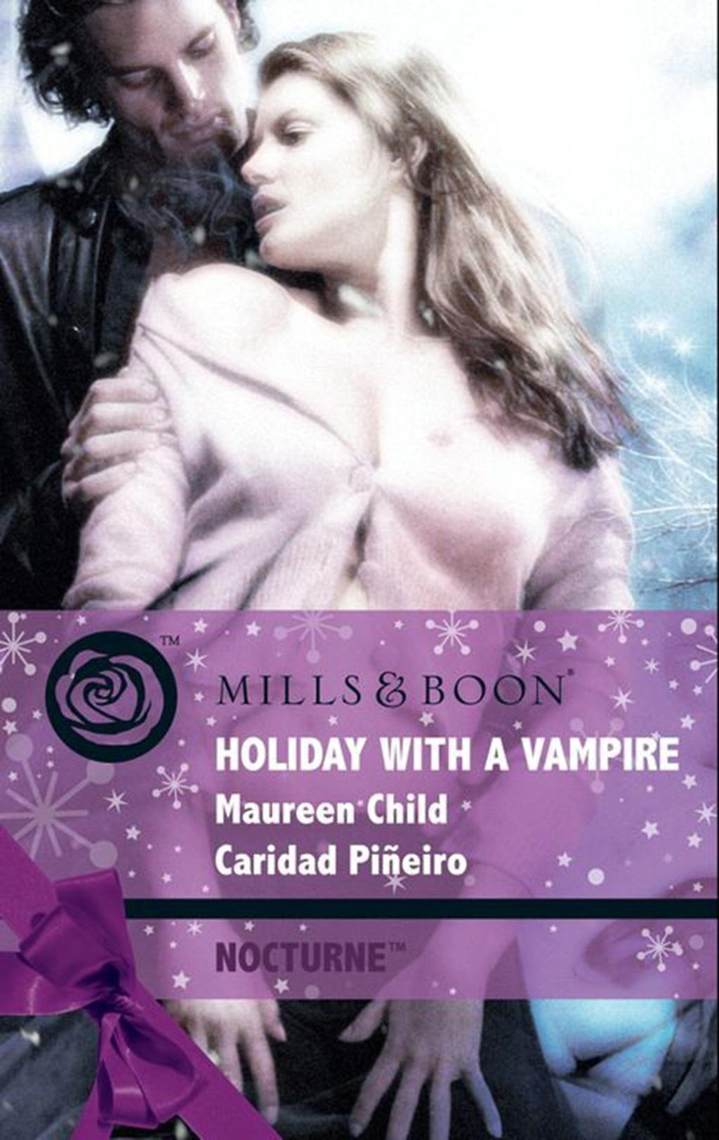 Holiday with a Vampire: Christmas Cravings / Fate Calls (Mills & Boon Intrigue) (Nocturne, Book 20)