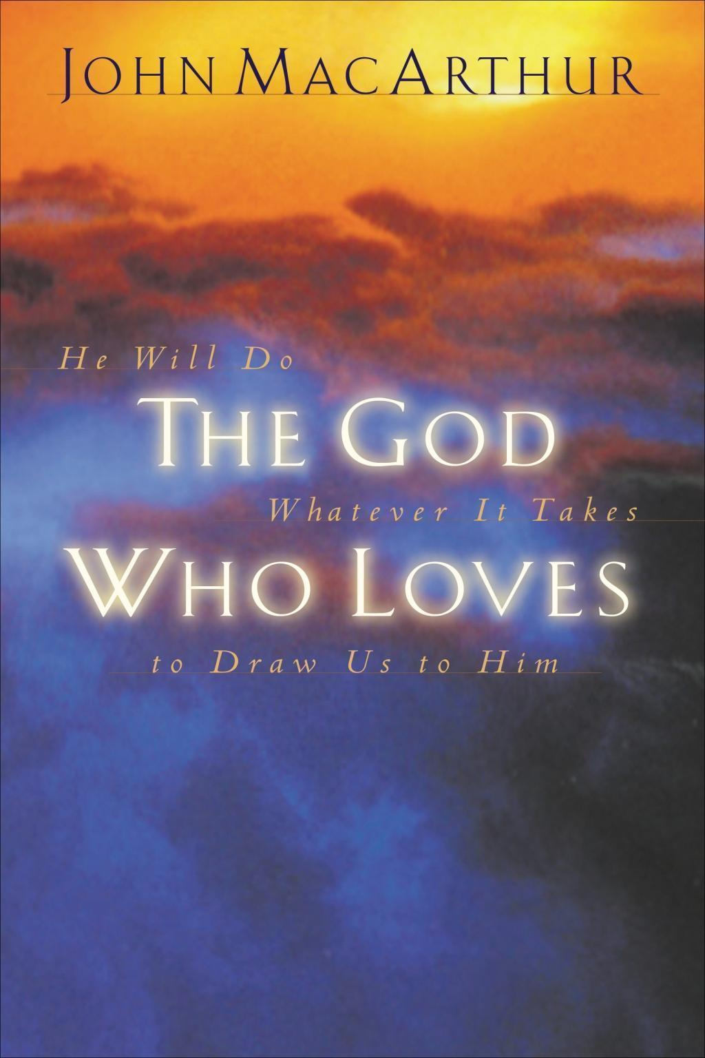The God Who Loves