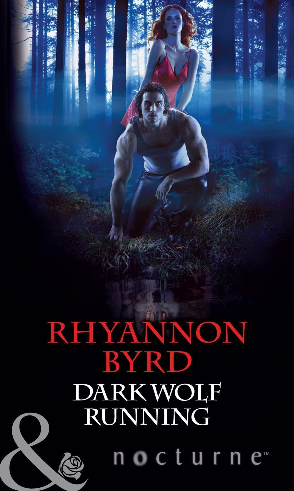 Dark Wolf Running (Mills & Boon Nocturne) (Bloodrunners, Book 5)