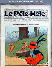 LE PELE MELE  numéro 47 du 21 novembre 1909