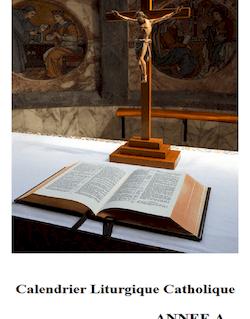 Calendrier Liturgique Catholique 2013-2014 (Année A)