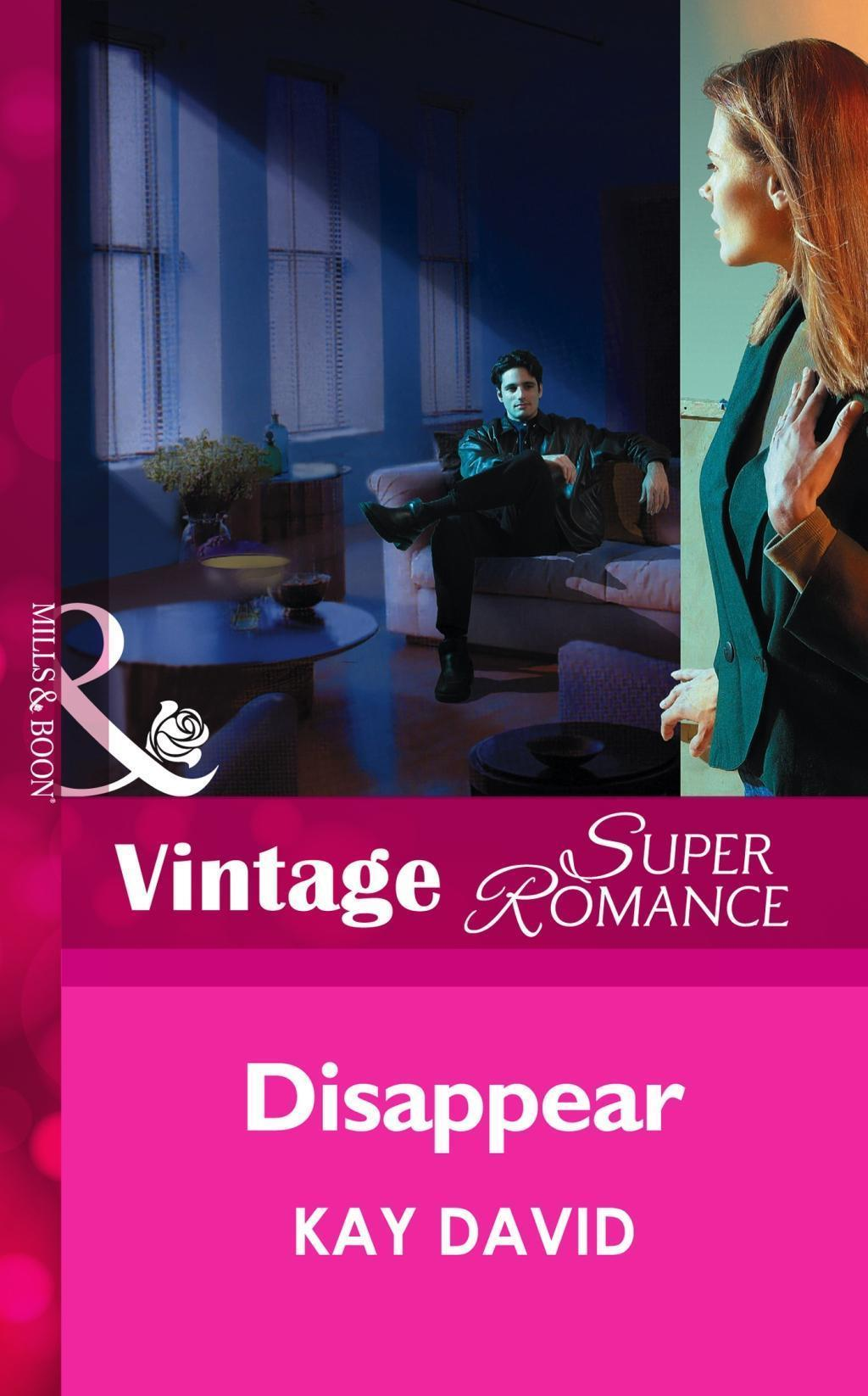 Disappear (Mills & Boon Vintage Superromance)