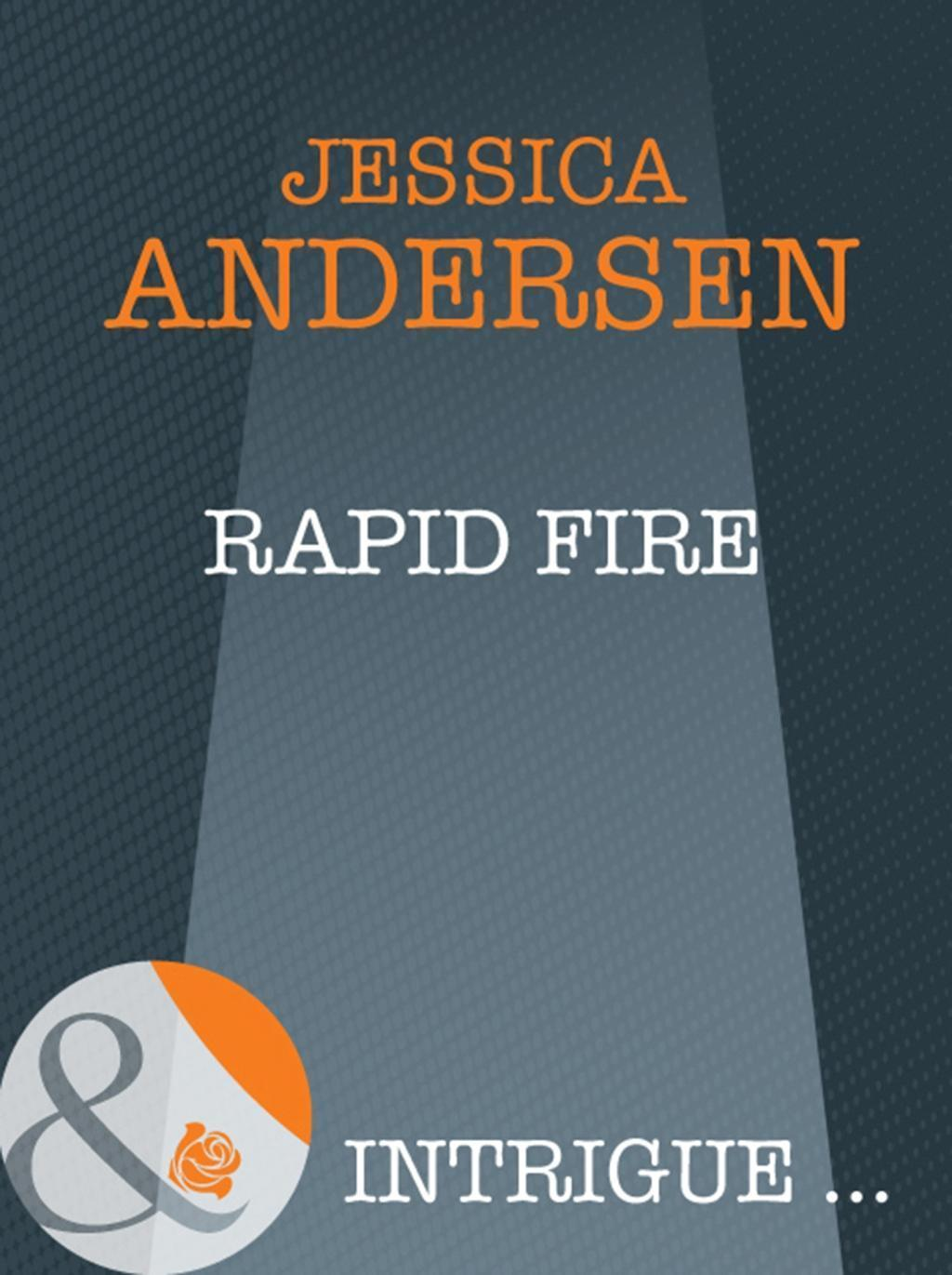 Rapid Fire (Mills & Boon Intrigue) (Bear Claw Creek Crime Lab, Book 3)