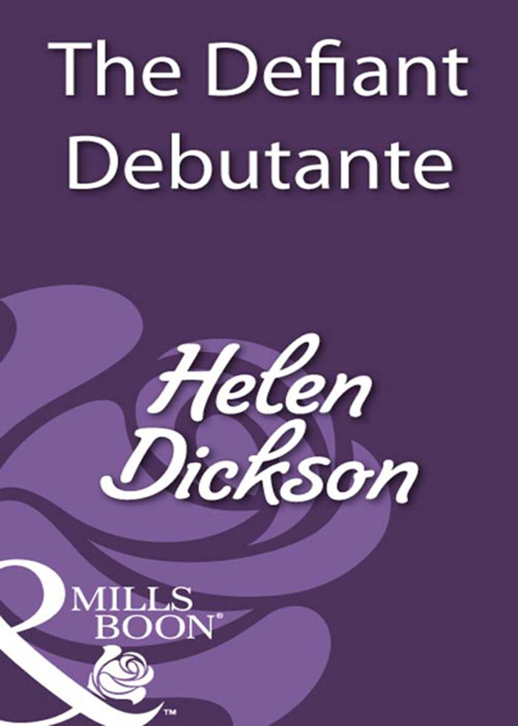 The Defiant Debutante (Mills & Boon Historical)