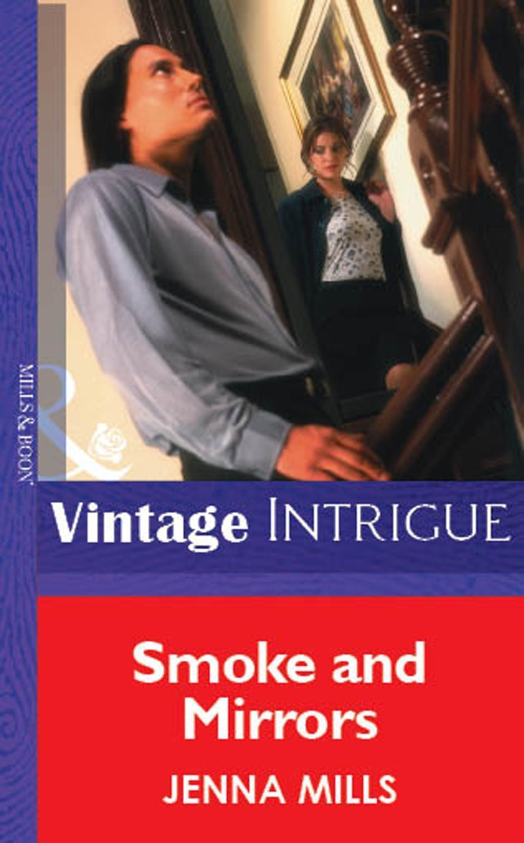 Smoke And Mirrors (Mills & Boon Vintage Intrigue)