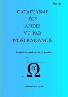 Cataclysme des Andes vu par Nostradamus
