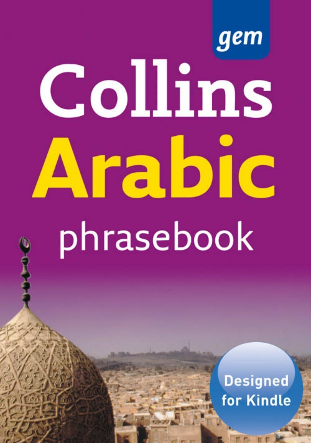 Collins Gem Arabic Phrasebook and Dictionary (Collins Gem)