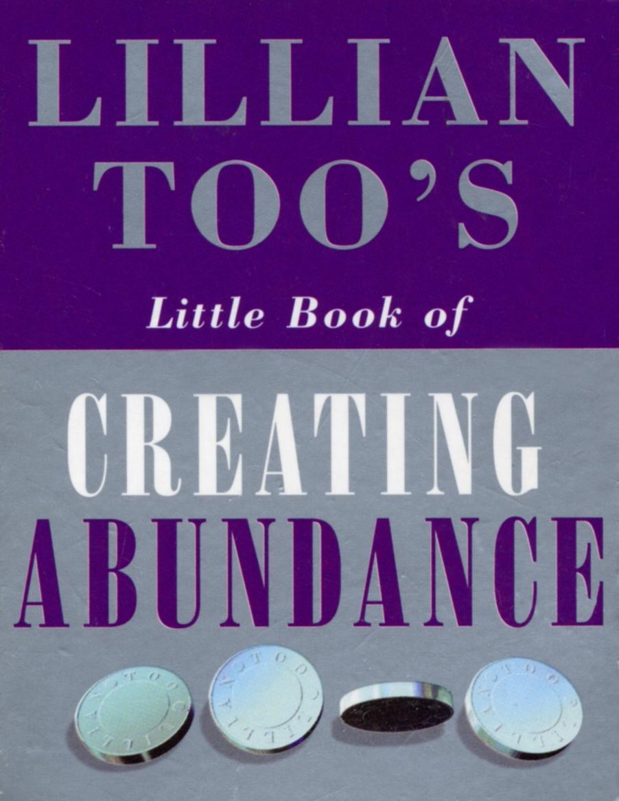 Lillian Too's Little Book Of Abundance