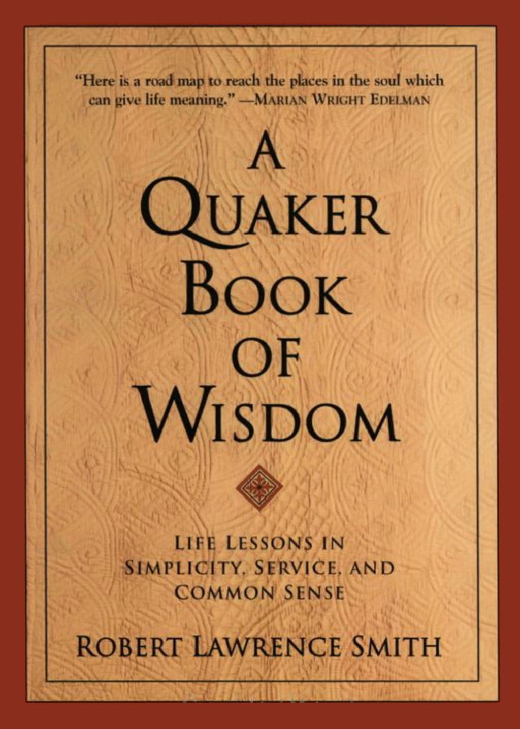 A Quaker Book Of Wisdom