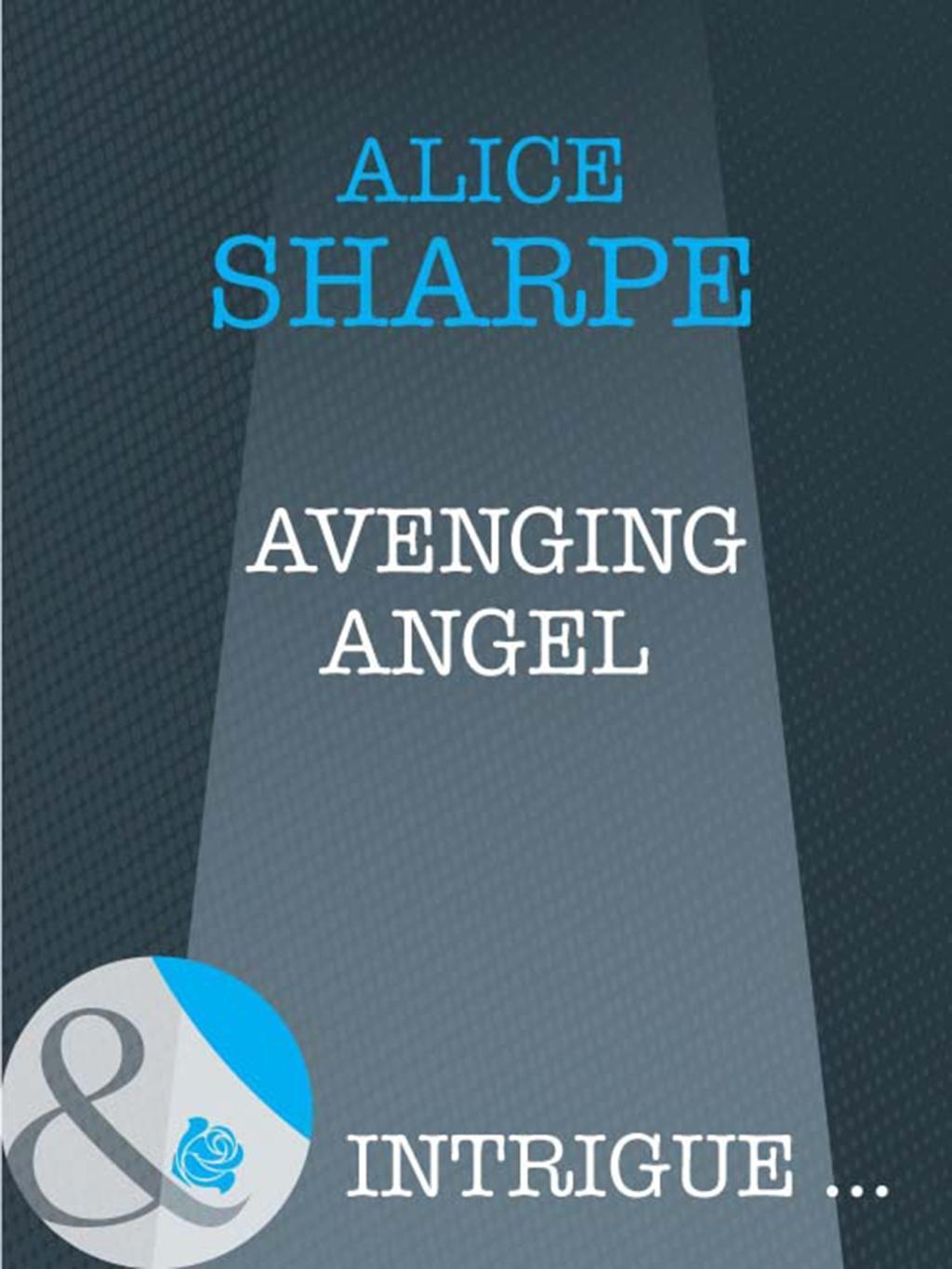 Avenging Angel (Mills & Boon Intrigue)