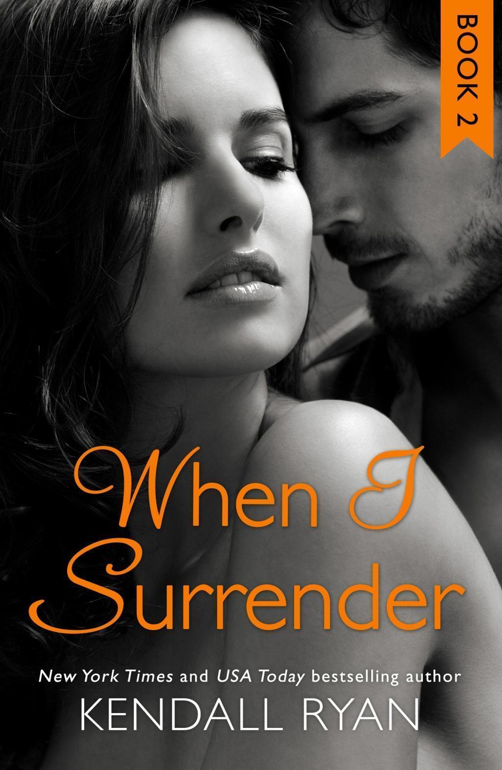 When I Surrender (When I Break Series, Book 2)