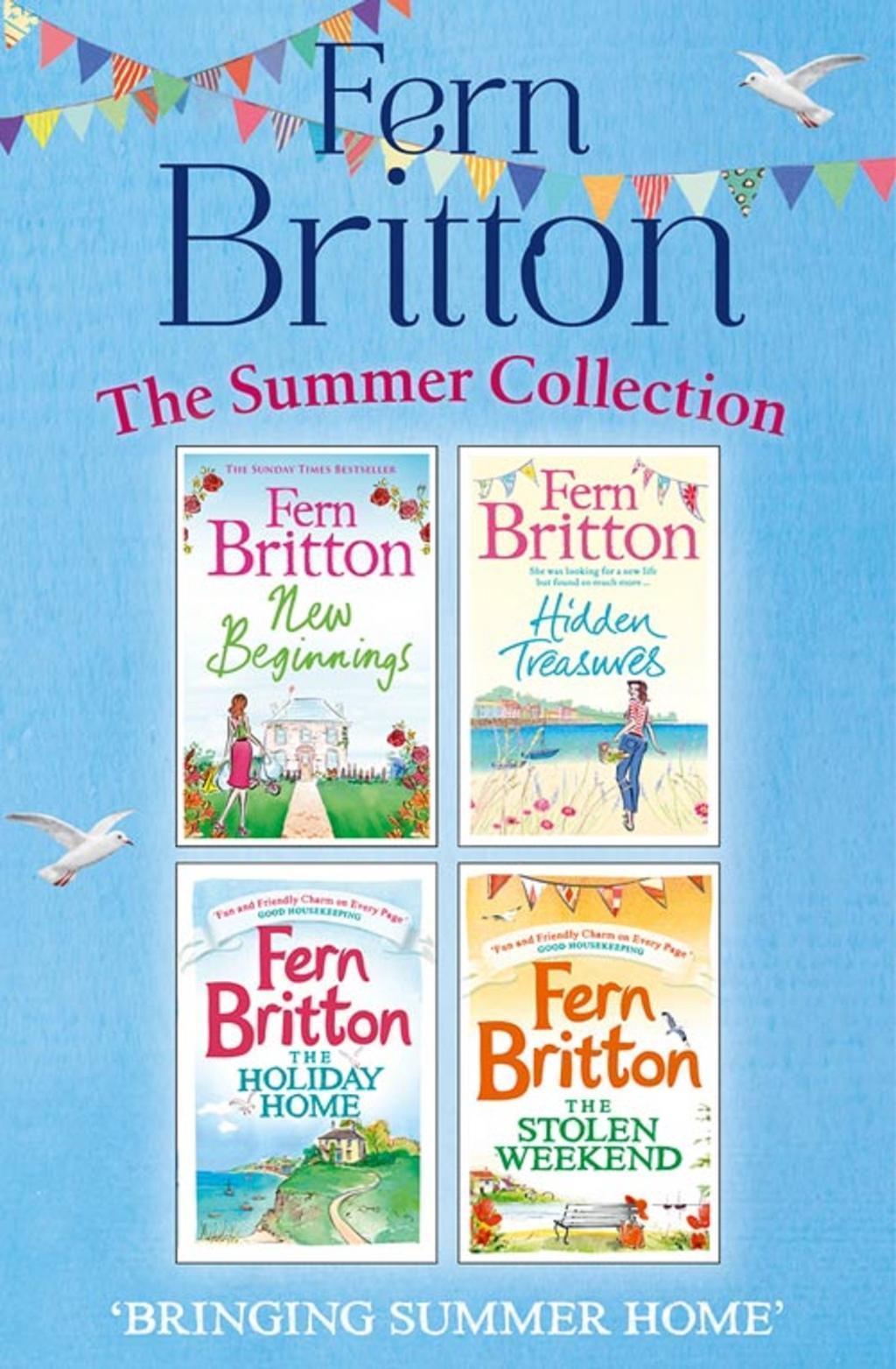 Fern Britton Summer Collection: New Beginnings, Hidden Treasures, The Holiday Home, The Stolen Weekend