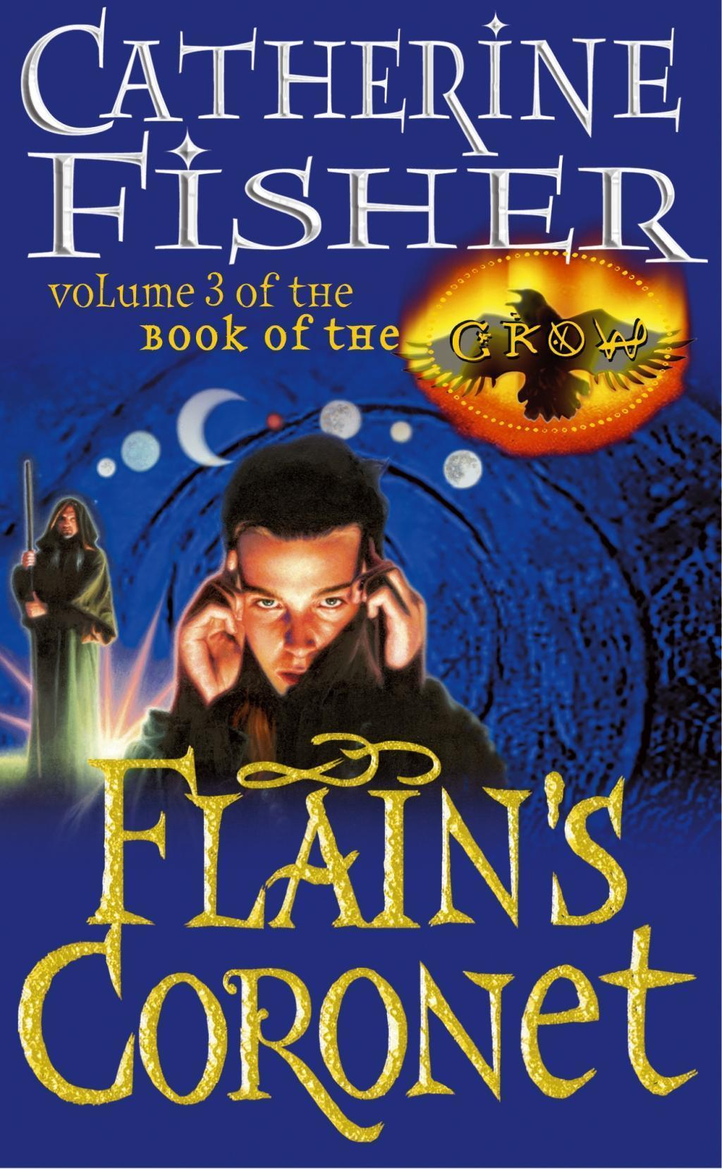 Flain's Coronet: Book Of The Crow 3