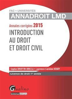 Annales corrigées 2015 - Introduction au droit et droit civil