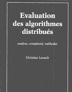 Evaluation des algorithmes distribués Analyse, complexité, méthodes (coll. Informatique)