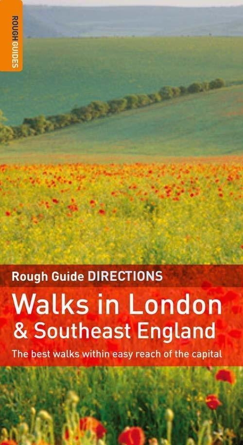The Rough Guide to Walks in London & South East England