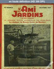 L' AMI DES JARDINS  du 01 octobre 1947