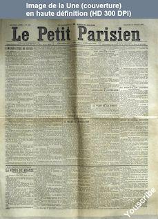 LE PETIT PARISIEN  numéro 3907 du 10 juillet 1887