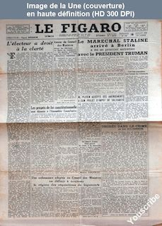 LE FIGARO  numéro 287 du 18 juillet 1945
