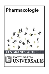 Pharmacologie (Les Grands Articles d'Universalis)