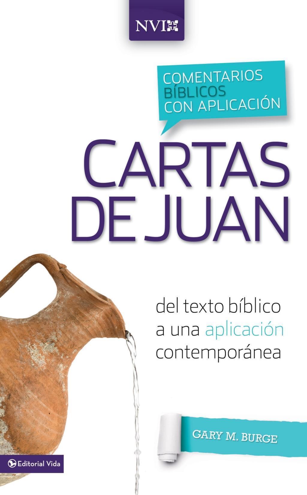 Comentario bíblico con aplicación NVI Cartas de Juan