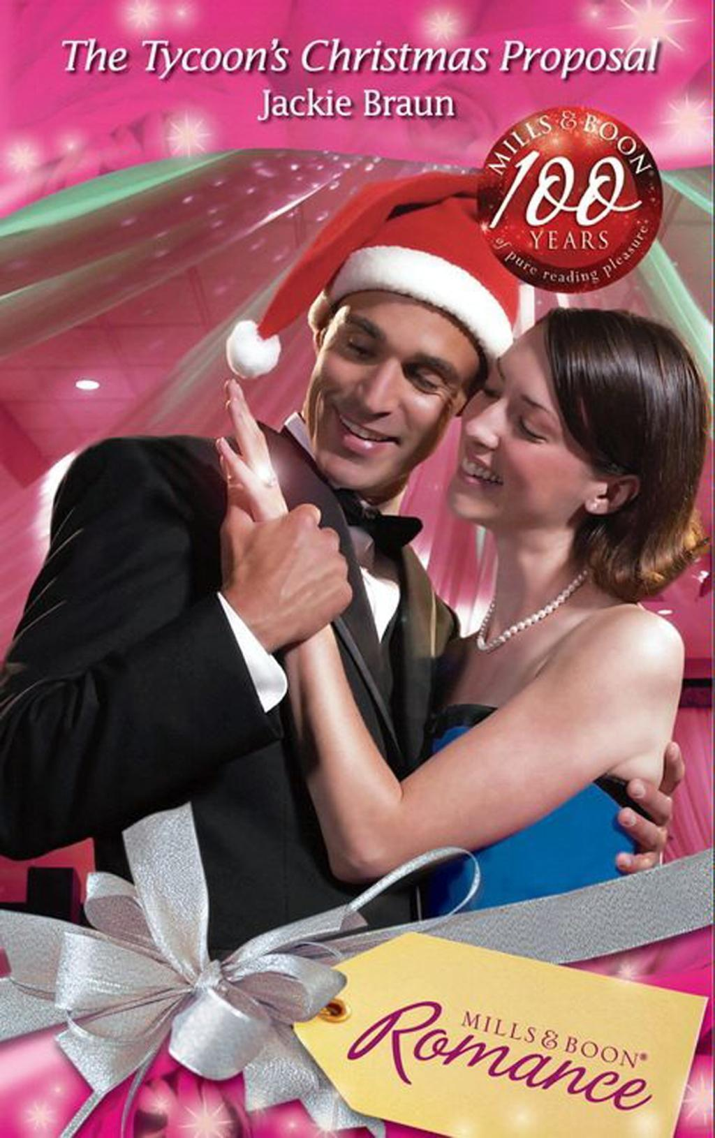 The Tycoon's Christmas Proposal (Mills & Boon Romance)