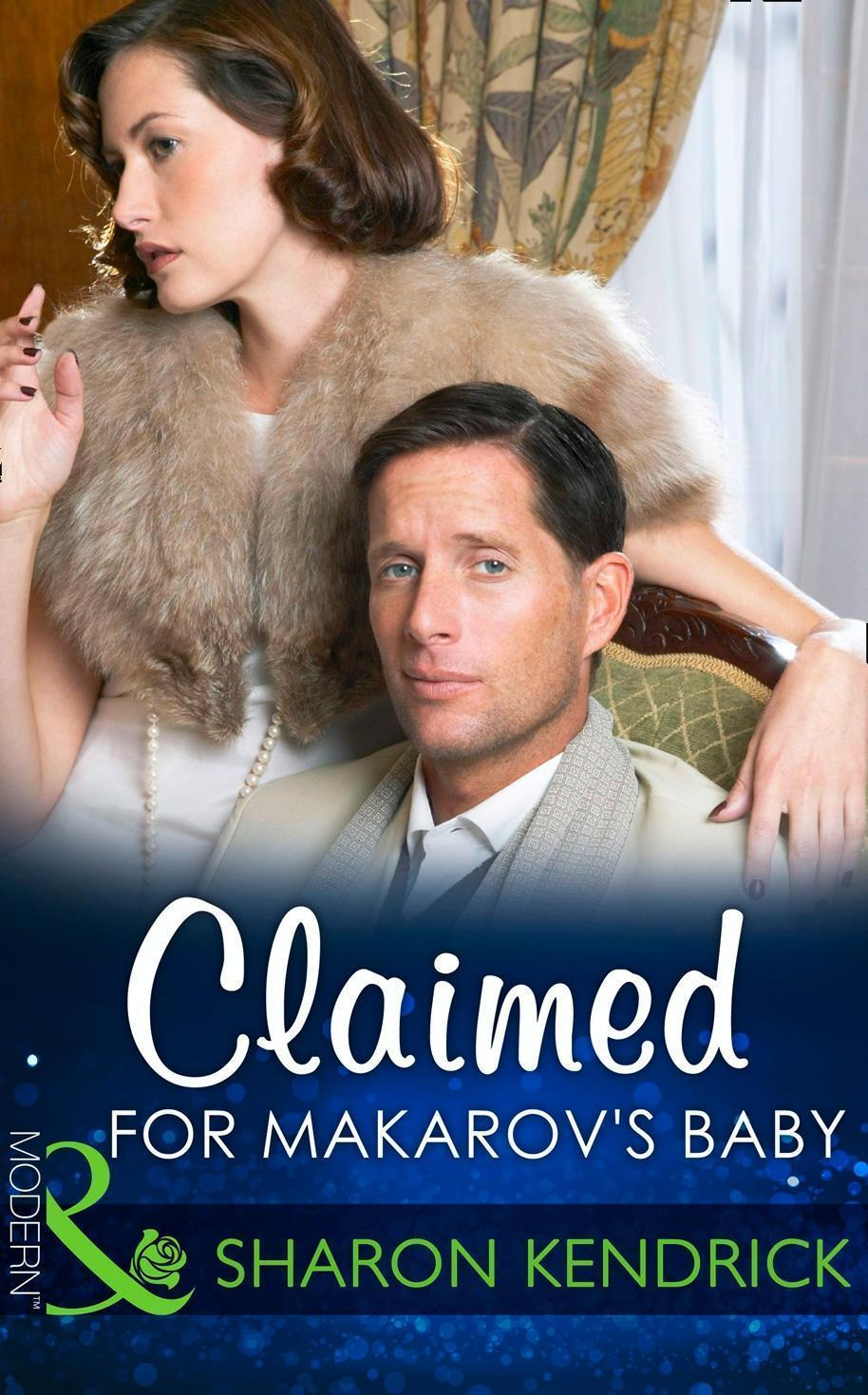 Claimed For Makarov's Baby (Mills & Boon Modern) (The Bond of Billionaires, Book 1)