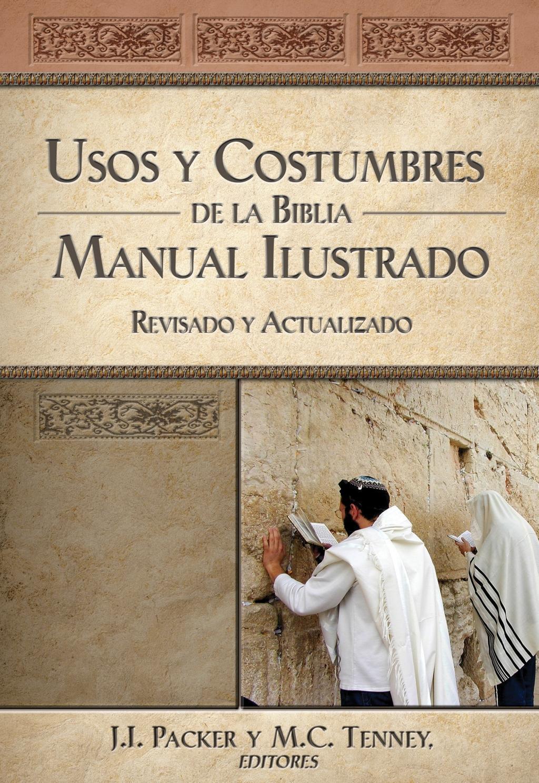 Usos y costumbres de la Biblia -Edición solo texto