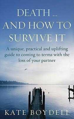 Death... And How To Survive It