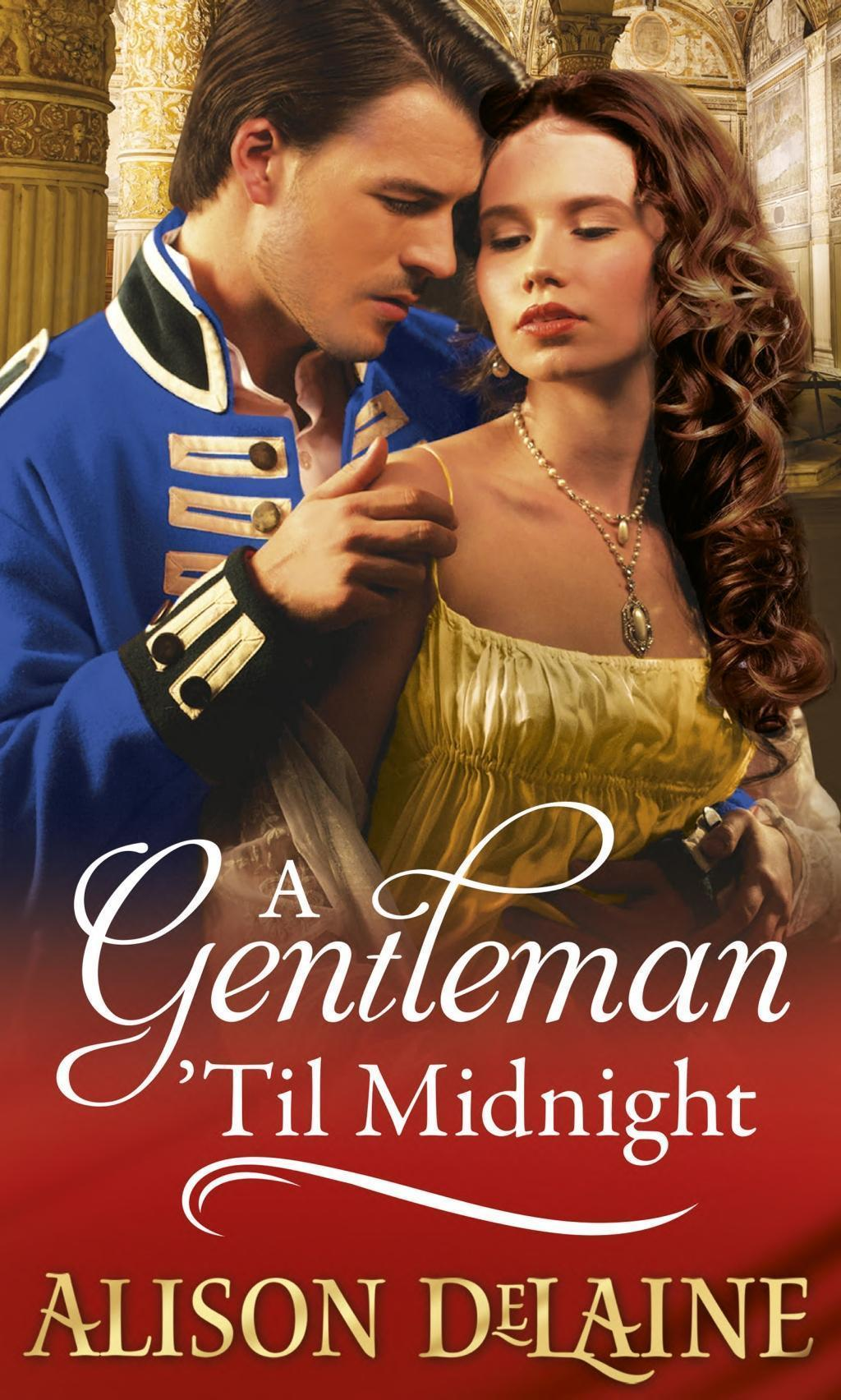 A Gentleman 'Til Midnight (Mills & Boon M&B)