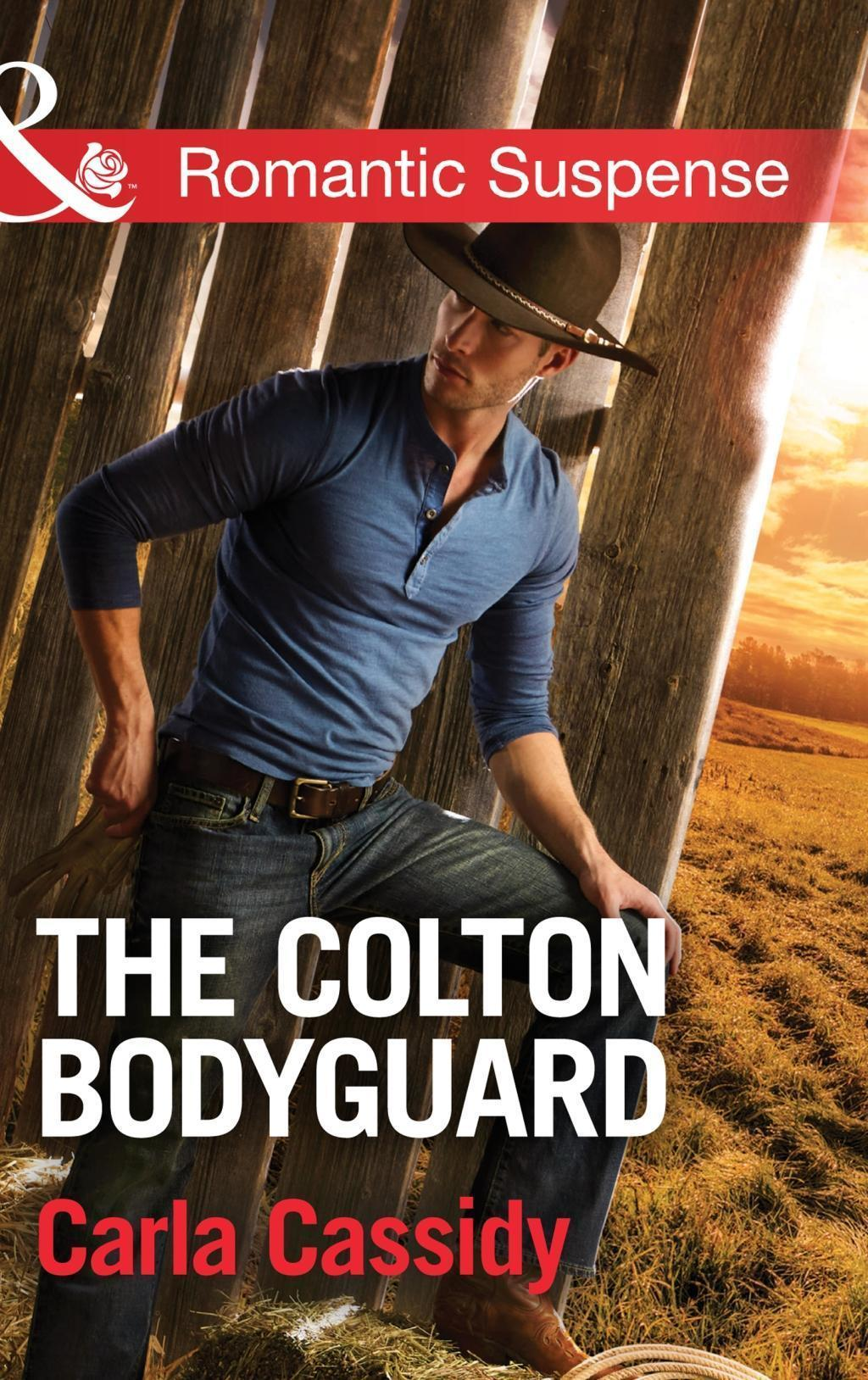 The Colton Bodyguard (Mills & Boon Romantic Suspense) (The Coltons of Oklahoma, Book 6)