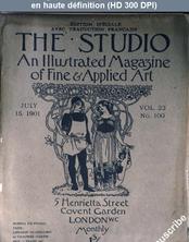 THE STUDIO  numéro 100 du 15 juillet 1901