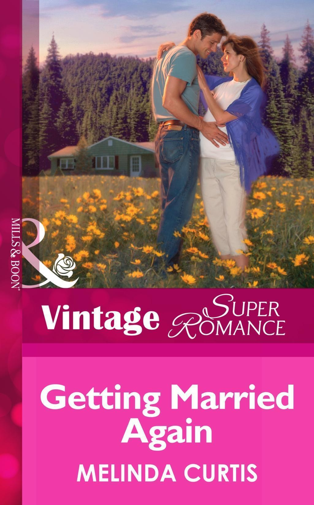 Getting Married Again (Mills & Boon Vintage Superromance) (9 Months Later, Book 41)