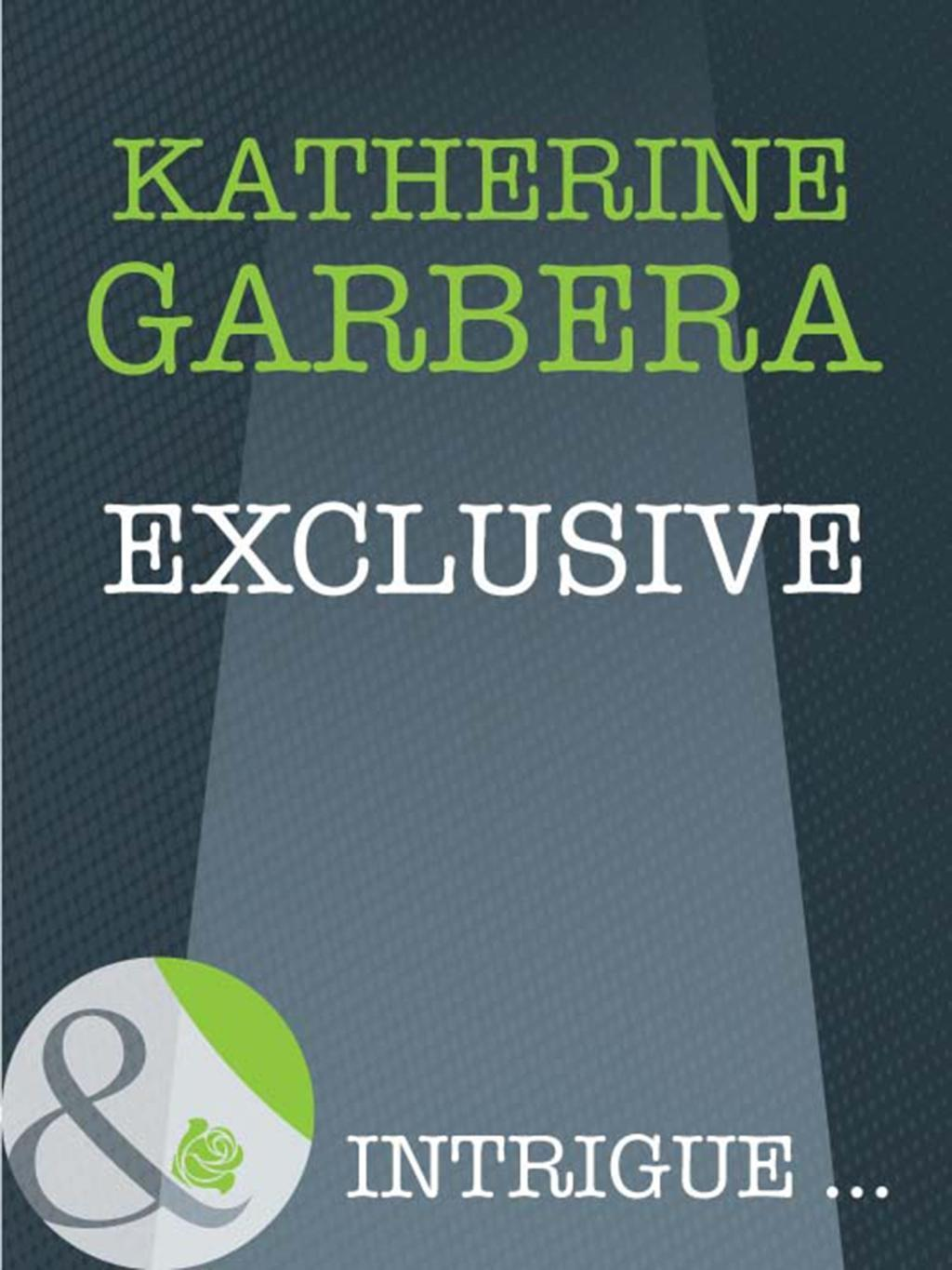 Exclusive (Mills & Boon Intrigue) (Athena Force, Book 15)