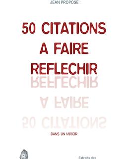 50 CITATIONS A FAIRE REFLECHIR
