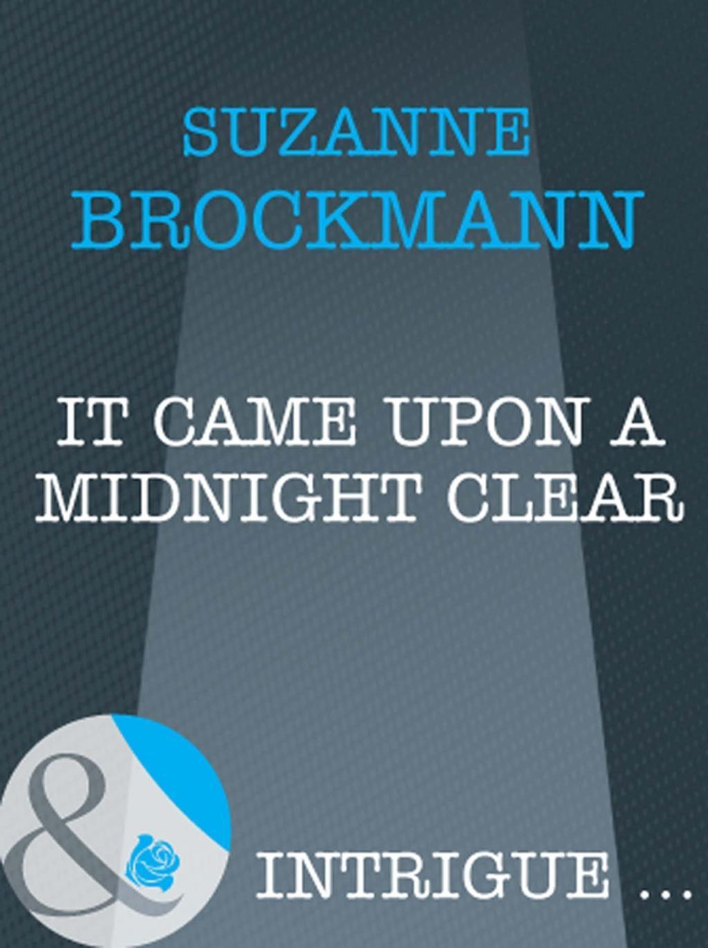 It Came Upon A Midnight Clear (Mills & Boon Intrigue)