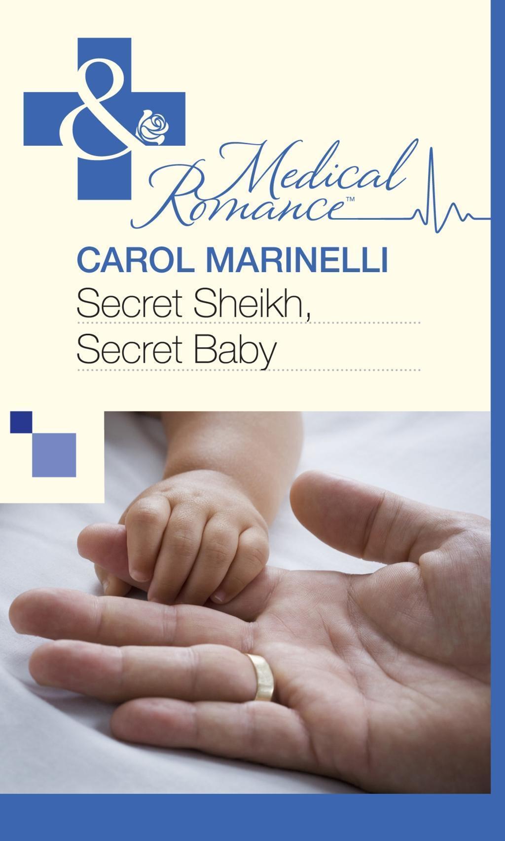 Secret Sheikh, Secret Baby (Mills & Boon Medical)