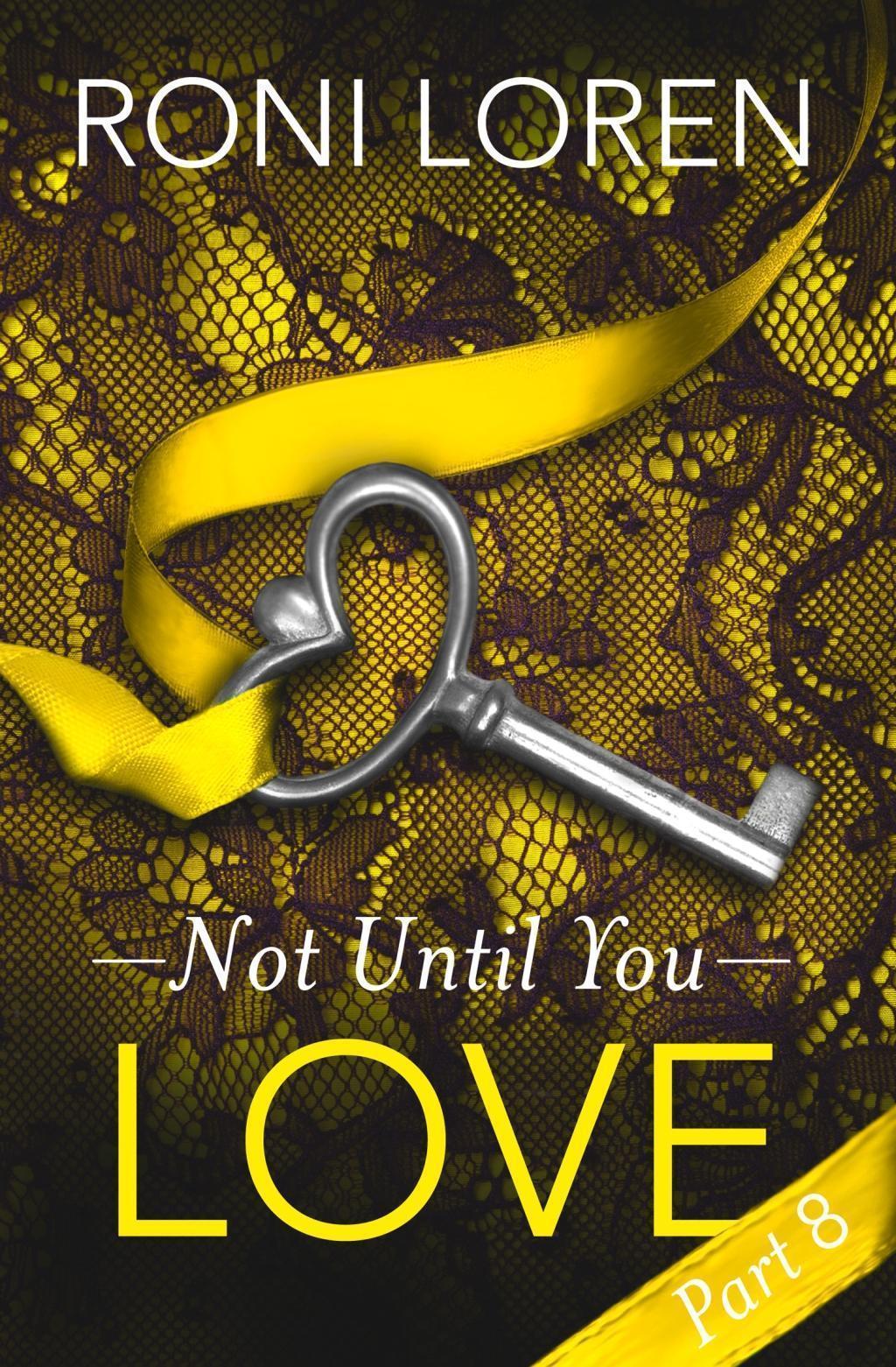 Love: Not Until You, Part 8