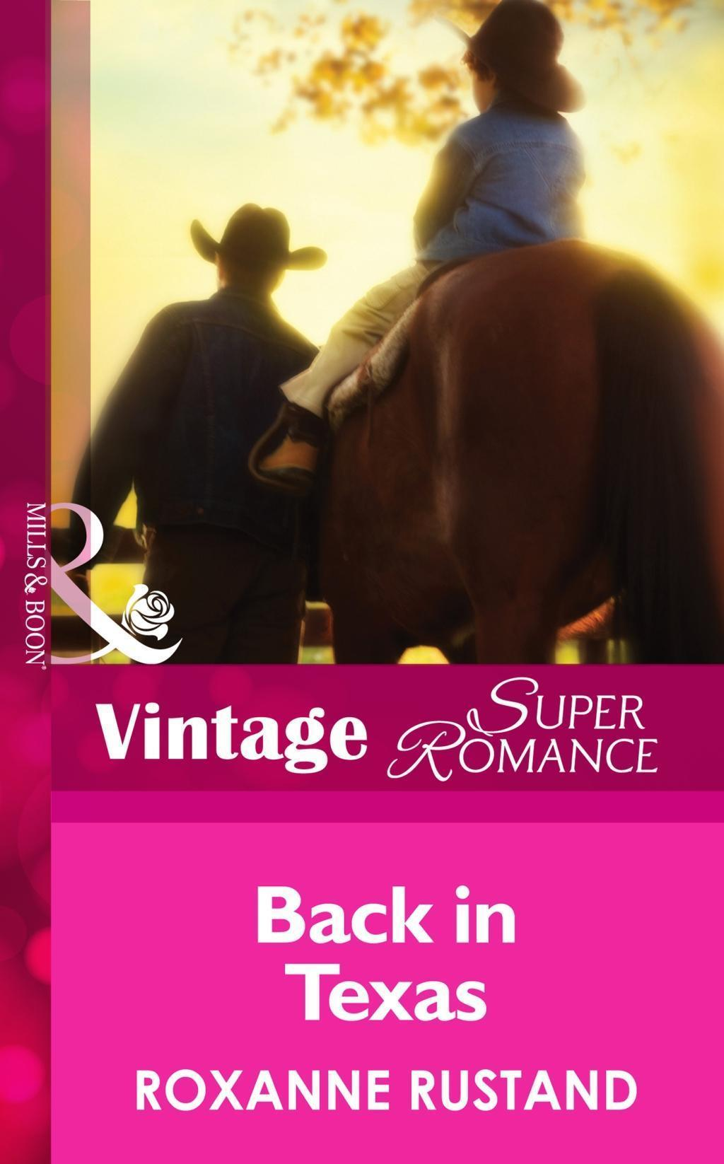 Back In Texas (Mills & Boon Vintage Superromance)