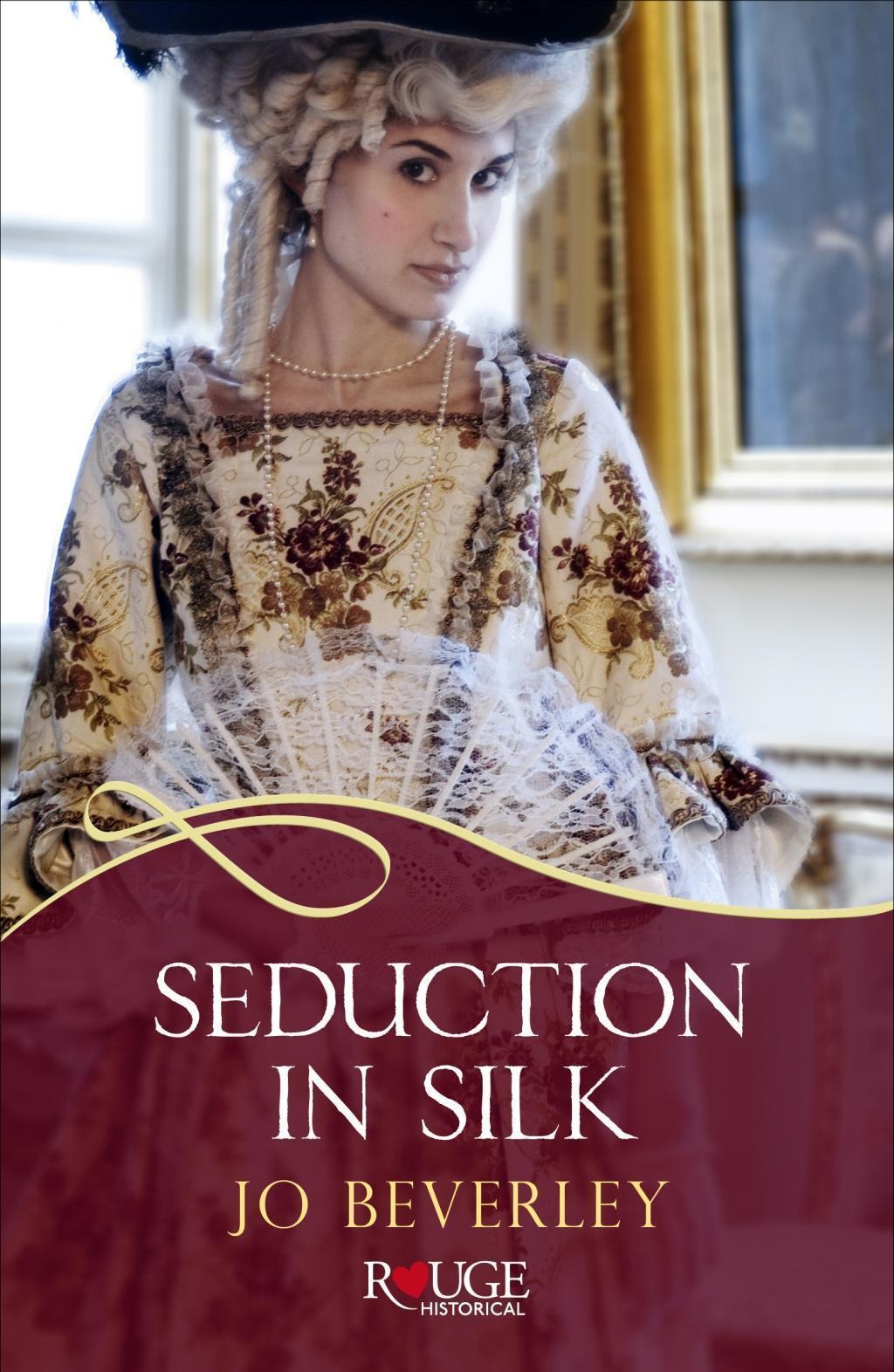 Seduction in Silk: A Rouge Regency Romance
