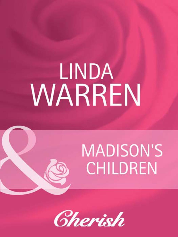 Madison's Children (Mills & Boon Cherish) (The Belles of Texas, Book 2)