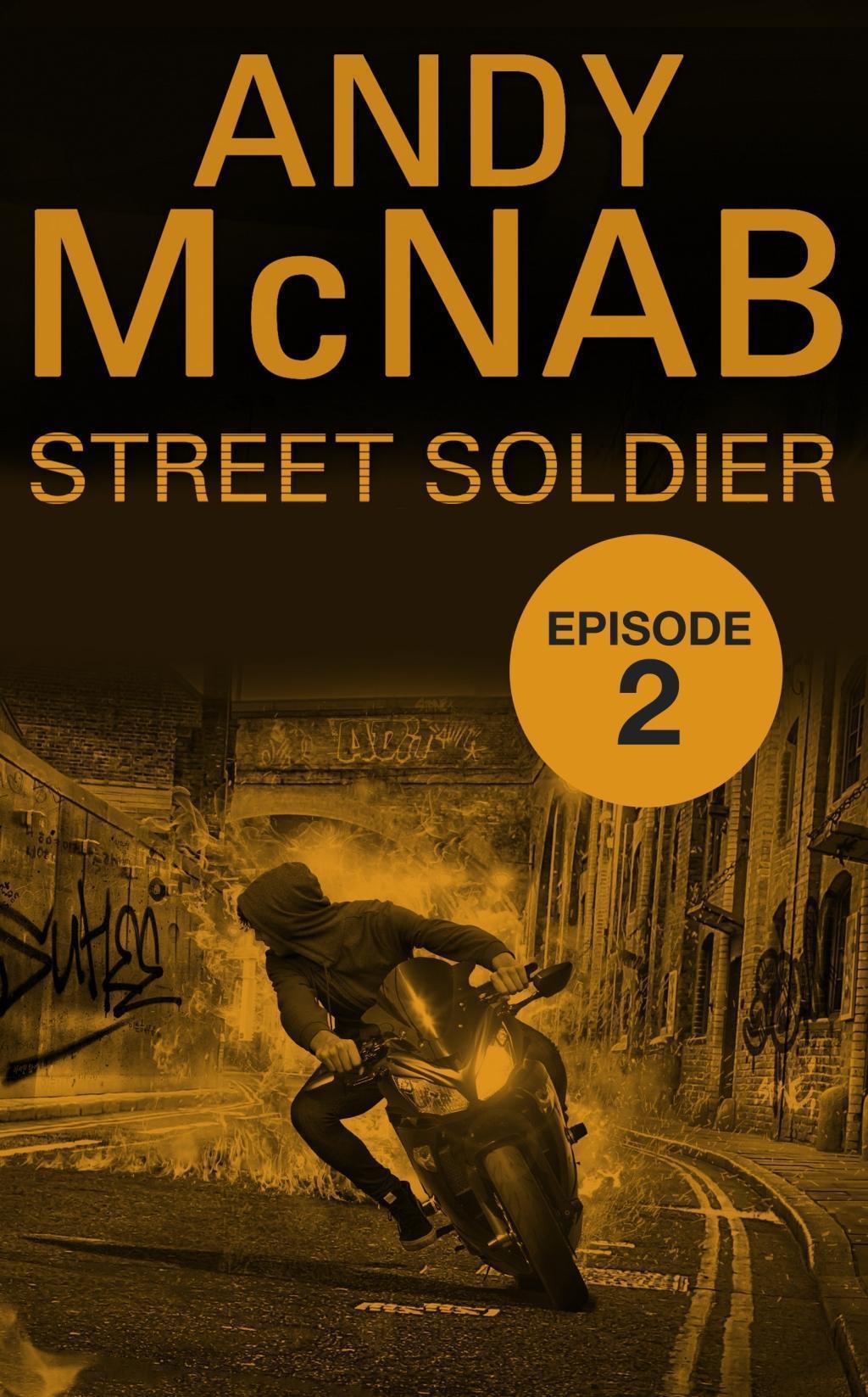 Street Soldier: Episode 2