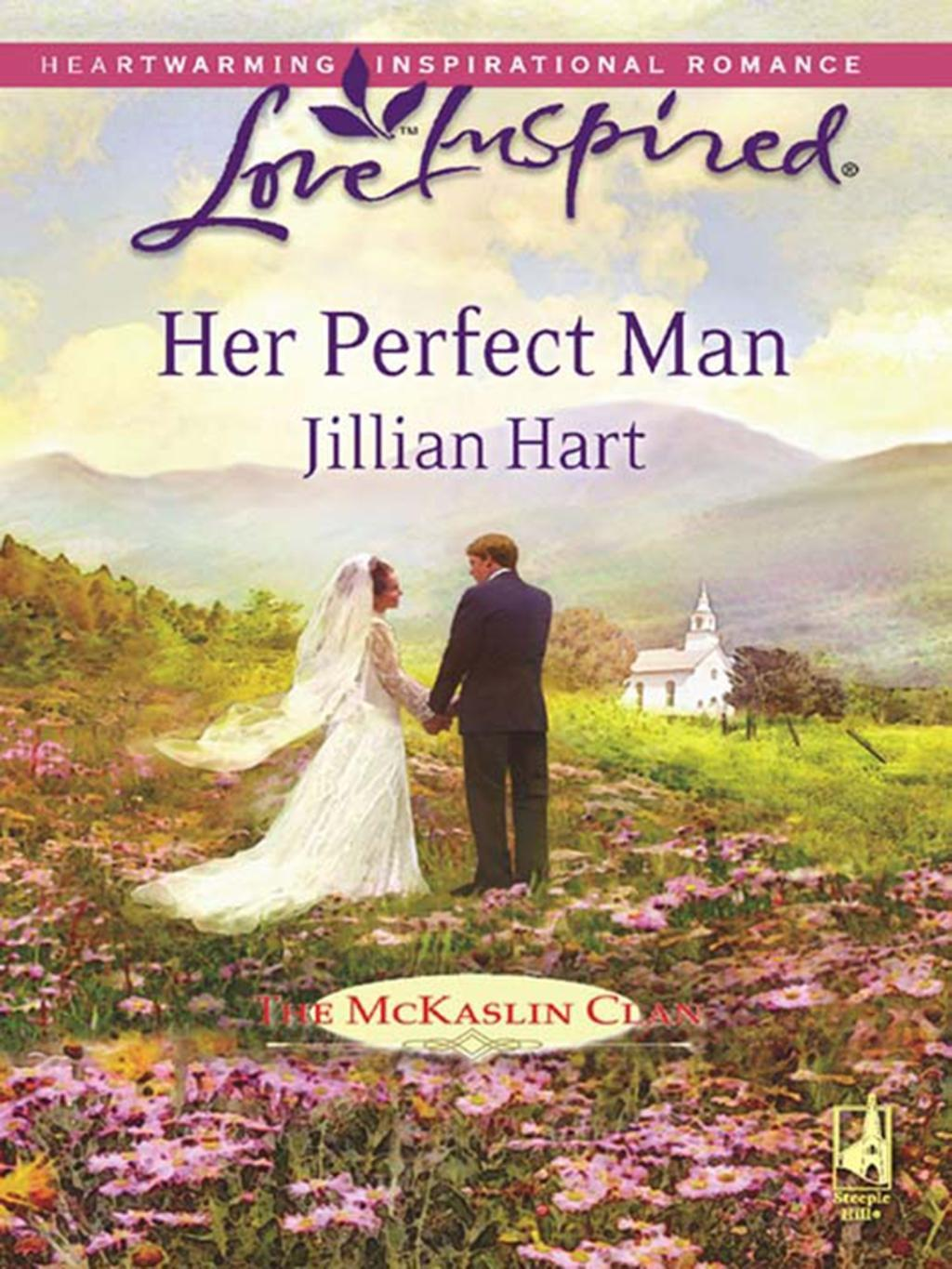 Her Perfect Man (Mills & Boon Love Inspired) (The McKaslin Clan, Book 11)