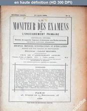 LE MONITEUR DES EXAMENS DE L'ENSEIGNEMENT PRIMAIRE  numéro 4 du 01 août 1898