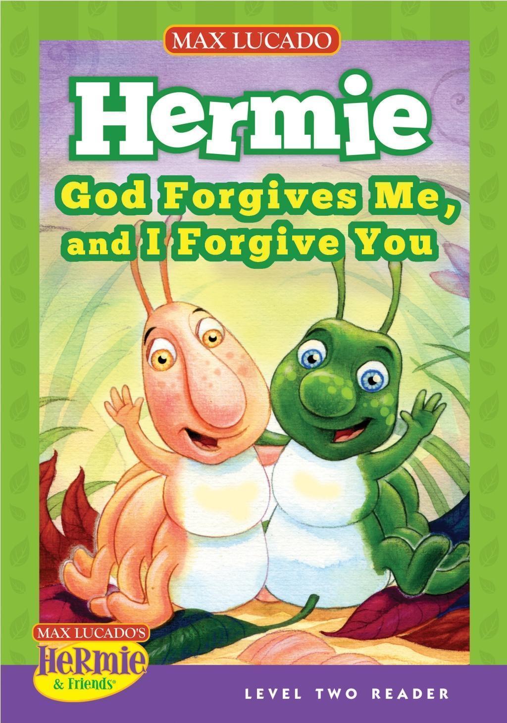 God Forgives Me, and I Forgive You