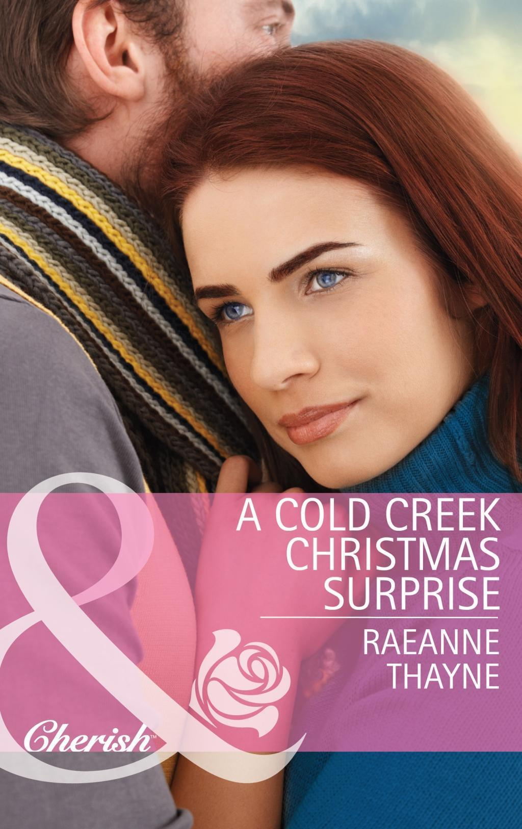 A Cold Creek Christmas Surprise (Mills & Boon Cherish) (The Cowboys of Cold Creek, Book 13)