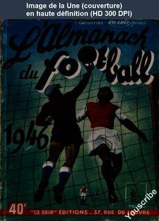 L' ALMANACH DU FOOTBALL  du 01 janvier 1946