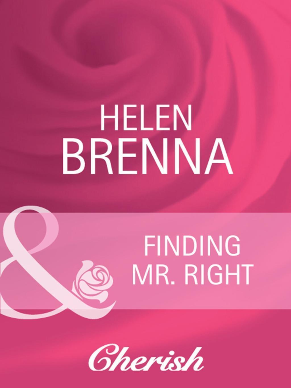 Finding Mr. Right (Mills & Boon Cherish)