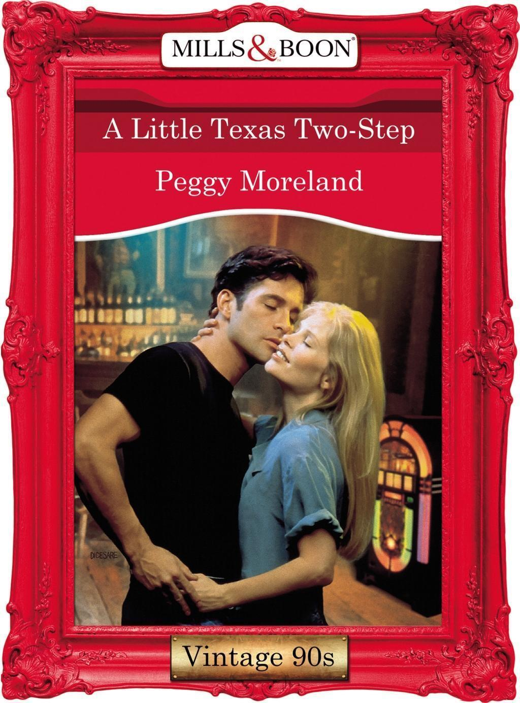 A Little Texas Two-Step (Mills & Boon Vintage Desire)
