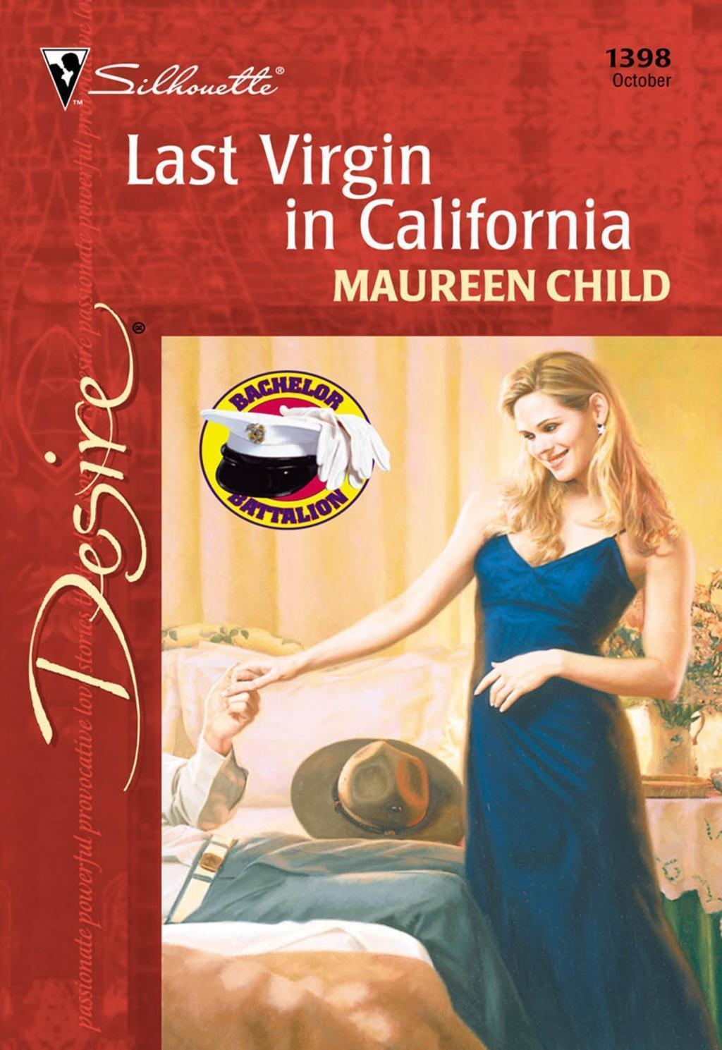 Last Virgin In California (Mills & Boon Desire)